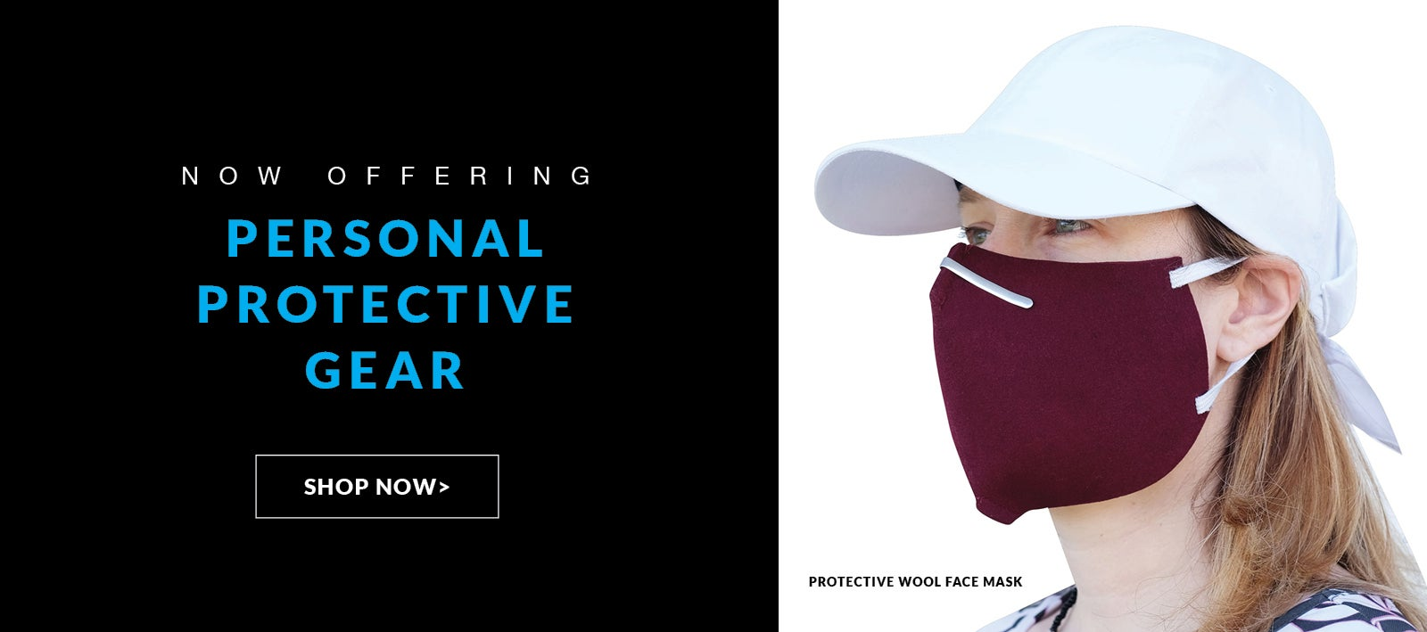Now Offering Personal Protective Gear